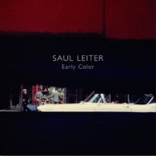 Saul Leiter : Early Color, Hardback Book