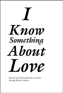 I Know Something About Love, Paperback Book