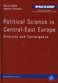 Political Science in Central-East Europe : Diversity and Convergence, Hardback Book