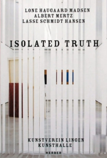 Isolated Truth, Paperback Book