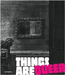 Things are Queer : Highlights of the Art Collection Unicredit, Hardback Book
