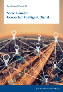 Smart Country-Connected. Intelligent. Digital., Paperback Book