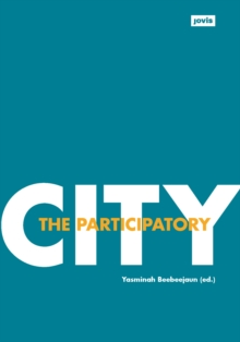 The Participatory City, Paperback Book