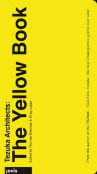 Tezuka Architects: The Yellow Book, Paperback Book