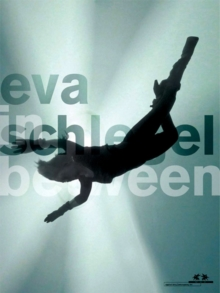 Eva Schlegel : In Between, Paperback Book