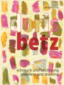 Doris Betz : Jewellery and drawing, Paperback / softback Book