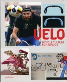 Velo : Bicycle Culture and Design, Paperback Book