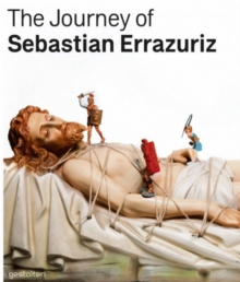 The Journey of Sebastian Errazuriz, Hardback Book