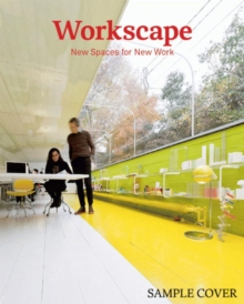 Workscape : New Spaces for New Work, Hardback Book