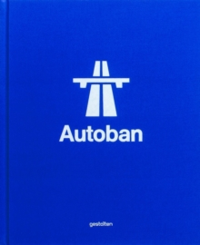 Autoban : Form. Function. Experience., Hardback Book