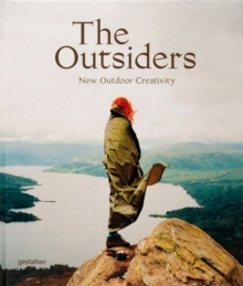 The Outsiders : The New Outdoor Creativity, Hardback Book