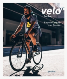 Velo 3rd Gear : Bicycle Culture and Stories, Paperback Book