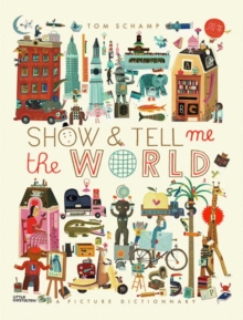 Show & Tell Me the World (US), Hardback Book