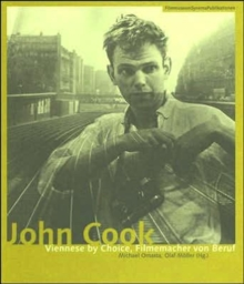 John Cook - Viennese by Choice, Filmemacher von Beruf, Paperback / softback Book