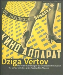 Dziga Vertov - The Vertov Collection at the Austrian Film Museum, Paperback / softback Book