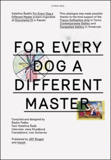 Katerina Seda : For Every Dog a Different Master, Paperback / softback Book