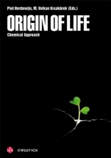 Origin of Life : Chemical Approach, Hardback Book