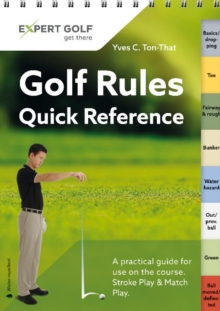 Golf Rules Quick Reference : Single Copy, Spiral bound Book