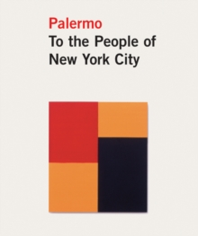 Blinky Palermo : To the People of New York, Hardback Book