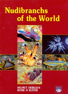 Nudibranchs of the World, Hardback Book