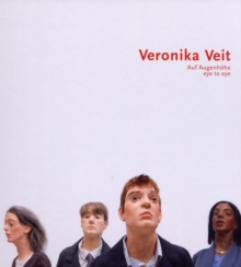 Veronika Veit : Auf Augenhohe (Eye to Eye), Paperback / softback Book