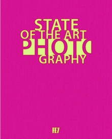 State of the Art Photography, Hardback Book