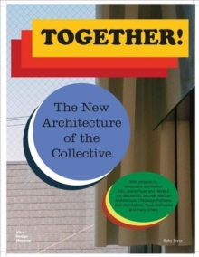 Together! The New Architecture of the Collective, Paperback Book
