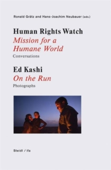 Human Rights Watch : Struggling for a Humane World - Sugar Cane - Syrian Refugees, Hardback Book