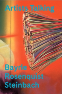 Artists Talking : Pop Art: Bayrle, Rosenquist, Steinbach (DVD), DVD video Book