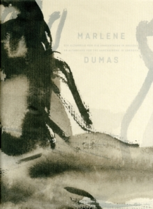 Marlene Dumas : An Altarpiece for the Annenkirche in Dresden / Ein Altarbild fur die Annenkirche in Dresden, Paperback Book