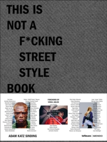 This is not a f*cking street style book, Hardback Book
