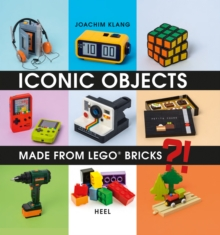 Iconic Objects Made From LEGO (R) Bricks, Hardback Book