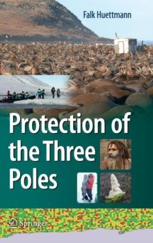 Protection of the Three Poles, Hardback Book