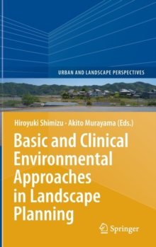 Basic and Clinical Environmental Approaches in Landscape Planning, Hardback Book