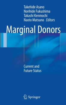 Marginal Donors : Current and Future Status, Hardback Book