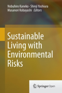 Sustainable Living with Environmental Risks, Paperback / softback Book