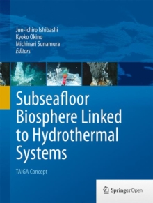 Subseafloor Biosphere Linked to Hydrothermal Systems : Taiga Concept, Hardback Book