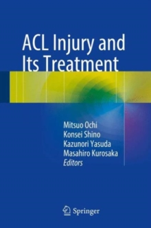 ACL Injury and  Its Treatment, Hardback Book