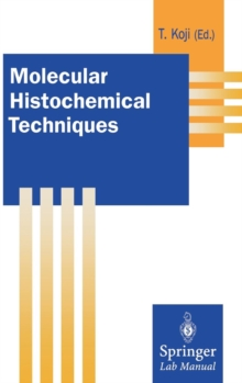 Molecular Histochemical Techniques, Hardback Book