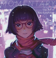 Momentary : The Art of Ilya Kuvshinov, Paperback / softback Book