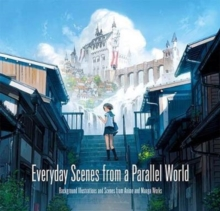 Everyday Scenes from a Parallel World, Paperback / softback Book