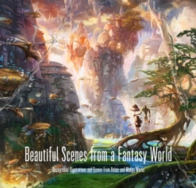 Beautiful Scenes from a Fantasy World : Background Illustrations and Scenes from Anime and Manga Works, Paperback / softback Book