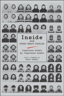 Inside And Other Short Fiction: Japanese Women By Japanese Women, Hardback Book