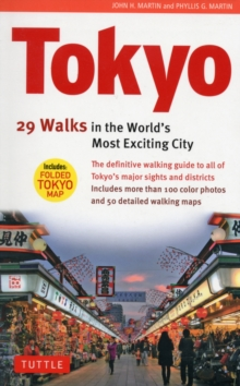 Tokyo : 29 Walks in the World's Most Exciting City, Paperback Book