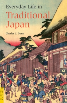Everyday Life in Traditional Japan, Paperback / softback Book