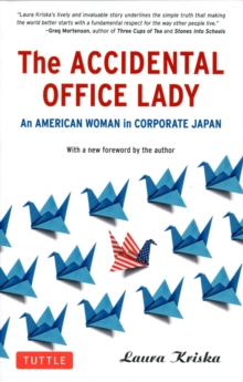 Accidental Office Lady : An American Woman in Corporate Japan, Paperback / softback Book