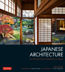 Japanese Architecture : An Exploration of Elements and Forms, Paperback / softback Book