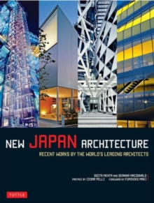 New Japan Architecture : Recent Works by the World's Leading Architects, Paperback / softback Book