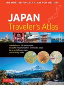 Japan Traveler's Atlas : Japan's Most Up-to-date Atlas for Visitors, Paperback / softback Book