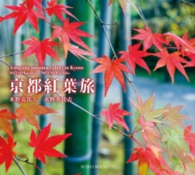 Amazing Autumn Colors in Kyoto, Paperback Book